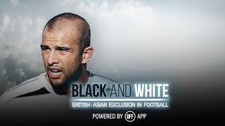 Black & White - The British Asian Exclusion