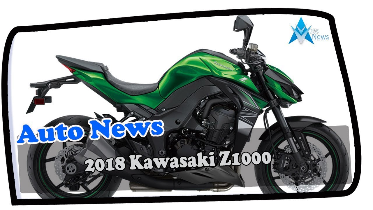 WOW AMAZING!!!2018 Kawasaki Z1000 Price & Spec - YouTube