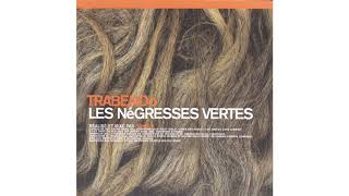 Les Négresses Vertes - Route 99