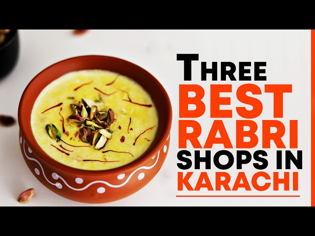 Three Best Rabri Shops In Karachi