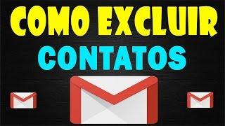 COMO APAGAR CONTATOS DA AGENDA DO CELULAR - Gmail