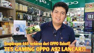 TES GAMING OPPO A92 LANCAR?!   Snapdragon 665 terkeren dari OPPO Sobat!!