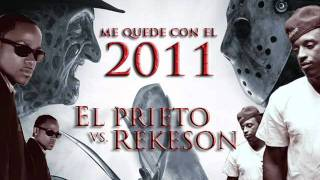 Rekeson Ft El Prieto - Me quede con el 2011 Dj Gangster3 + DESCARGA