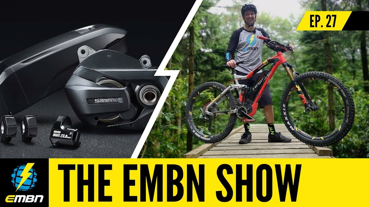 New EMBN Presenter & Shimano Steps E7000! | EMBN Show Ep  27