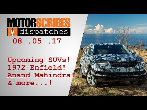 The automotive news countdown show | MotorScribes Dispatches (01-08 May, 2017)