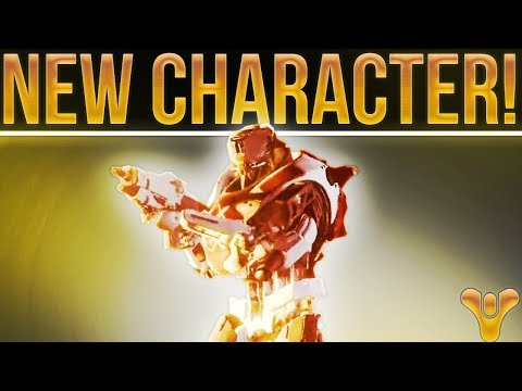 Destiny 2! NEW CHARACTER!!