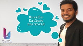 UDREAM MUSAFIR - Explore The World 