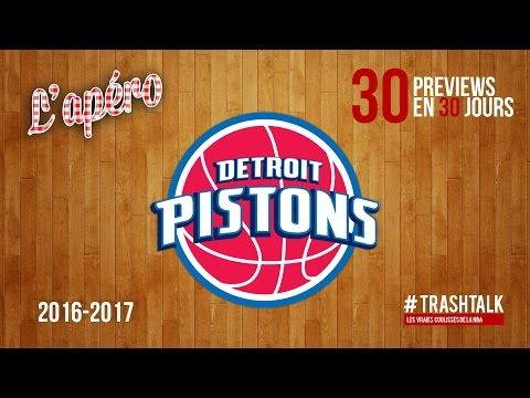 Apéro TrashTalk - Preview saison 2016/17 : Detroit Pistons