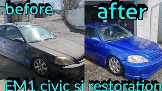 Civic si restoration em1