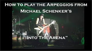 """Into The Arena"" - Michael Schenker: How to play the mid section arpeggios"