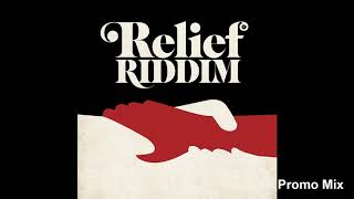 Relief Riddim Mix (Full, Dec 2018) Feat. Ziggy Ranking, Isasha, Prophet Benjamin, Mr. King, ...
