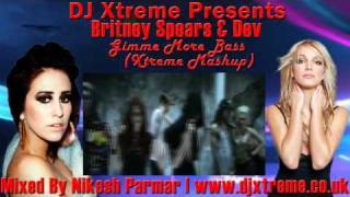 Gimme More Bass (Xtreme Mashup) - Britney Spears & Dev - DJ Xtreme