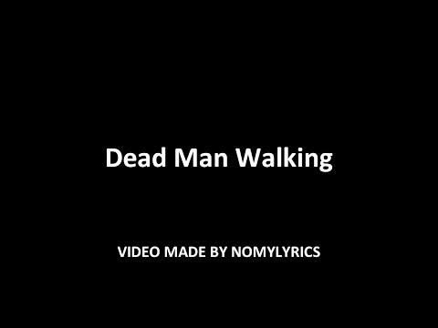 Nomy - Dead Man Walking (Official song) w/lyrics
