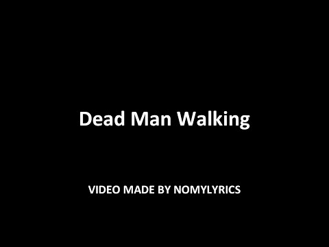 Nomy - Dead Man Walking (Official song) w/lyrics