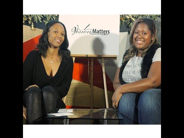 Antoinette Minor Interview| Vision Matters
