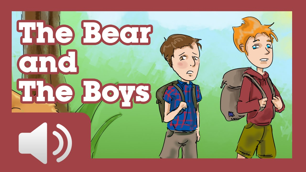 The Bear and the Boys - Fairy tales and stories for children