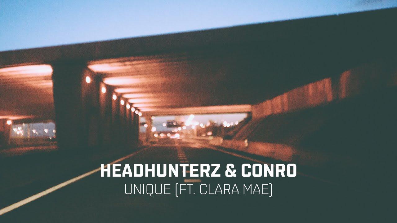 Headhunterz u0026 Conro  Unique feat Clara Mae Cover Art