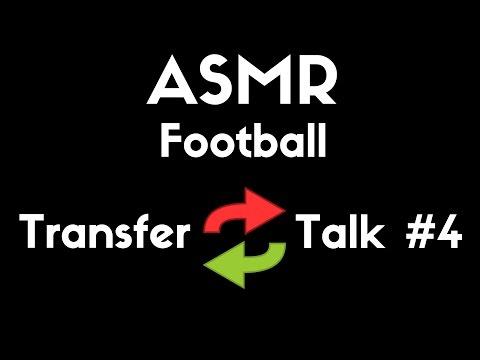 ASMR Football | Transfer Talk #4 (Rumours) [Whisper]