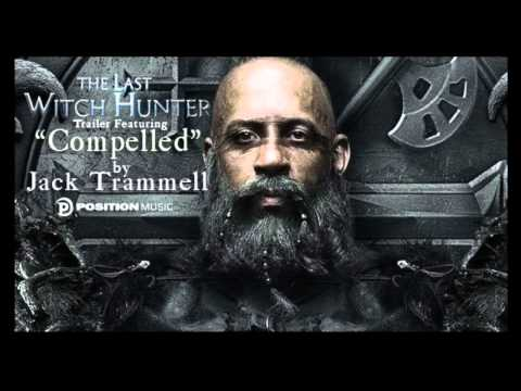 THE LAST WITCH HUNTER Trailer Music | Jack Trammell | Compelled