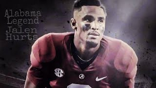 Jalen Hurts A True Alabama Legend