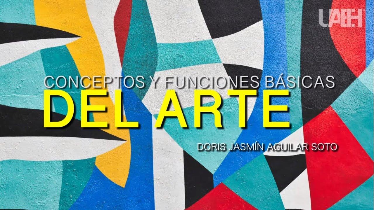 Conceptos y Funciones Básicas del Arte