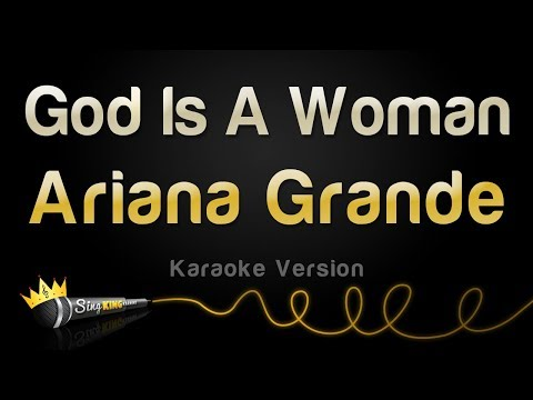 Ariana Grande - God Is A Woman Karaoke
