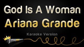 Baixar Ariana Grande - God Is A Woman (Karaoke Version)
