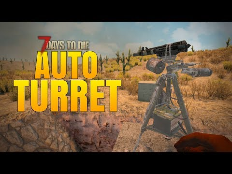 AUTO TURRETS ARE GREAT! - 7 Days to Die Alpha 16 Multiplayer Gameplay #56