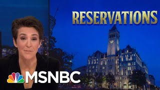 Watchdog Cries Foul On President Trump Lease Of Federal Building For Hotel | Rachel Maddow | MSNBC