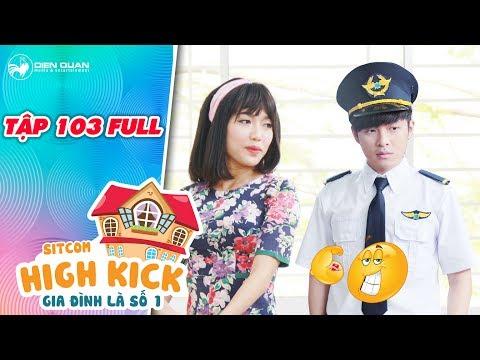 Gia đình là số 1 sitcom| tập 103 full: Đức Mẫn quyết thành phi công và quay về tỏ tình với Diệu Hiền