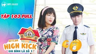 gia dinh la so 1 sitcom tap 103 full duc man quyet thanh phi cong va quay ve to tinh voi dieu hien