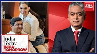 Rajdeep In Conversation With Prakash & Deepika Padukone | India Today India Tomorrow