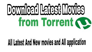 Download All Hd movie from Torrent latest and New movies