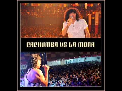 Megamix - Cachumba vs La Mona