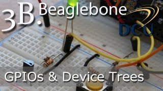 Beaglebone: Introduction To Gpios - Using Device Tree Overlays Under Linux 3.8+