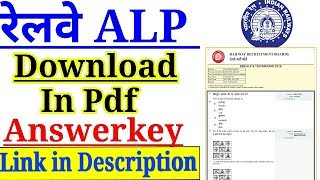 RRB ALP TECHNICIAN ANSWERKEY DOWNLOAD IN PDF FORM STEP BY STEP HERE