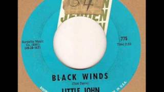 Little John and The Monks-Black Winds