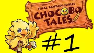 Final Fantasy Fables: Chocobo Tales - #1 - Croma is a Redneck