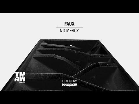 FAUX - No Mercy