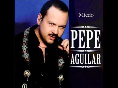 Pepe Aguilar - Miedo De Sentirme Solo