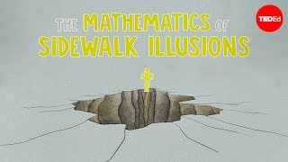 Repeat youtube video The mathematics of sidewalk illusions - Fumiko Futamura