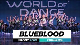 BLUEBLOOD   TEAM DIVISION   FRONTROW   World of Dance Panama 2019   #WODPANAMA2019