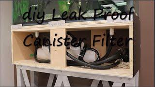 diy Leak Proof Canister Filter