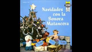 LA SONORA MATANCERA: Navidades Con La Sonora. (Álbum).