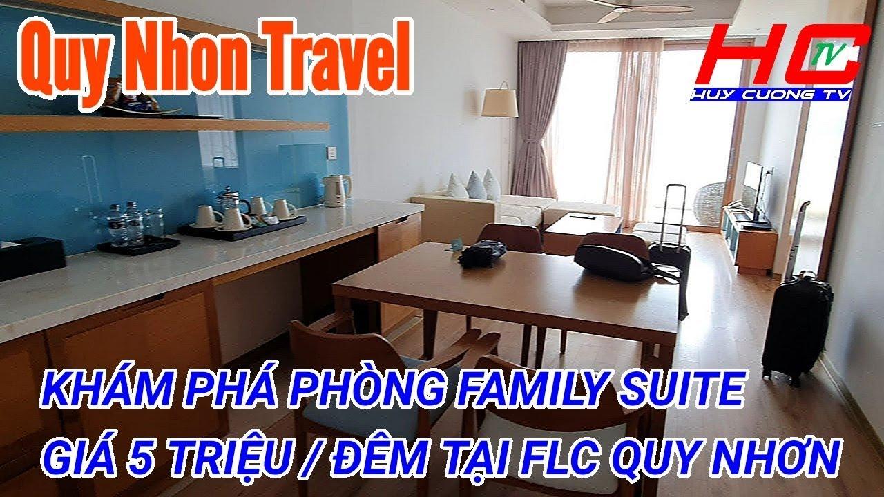 Du lịch Quy Nhơn #5 | KHÁM PHÁ PHÒNG FAMILY SUITE GIÁ 5 TRIỆU / ĐÊM TẠI FLC QUY NHƠN | HUY CƯỜNG TV