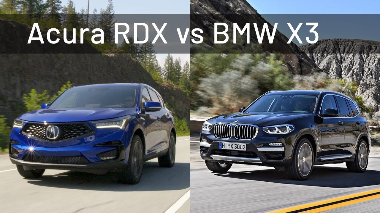 2019 acura rdx vs 2018 bmw x3 youtube. Black Bedroom Furniture Sets. Home Design Ideas