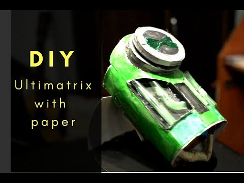Ultimatrix ( Original ) Ben 10 Ultimate Alien | Making  Ultimate Omnimatrix  with paper -DIY