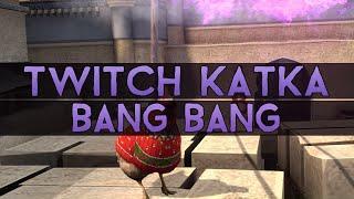 Twitch Катка | BANG BANG #2