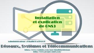 Installation et explication de GNS3 (KHALID KATKOUT)