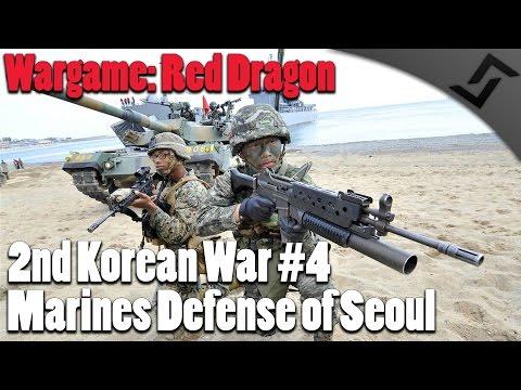 Wargame: Red Dragon - 2nd Korean War #4 - Marines Defense of Seoul